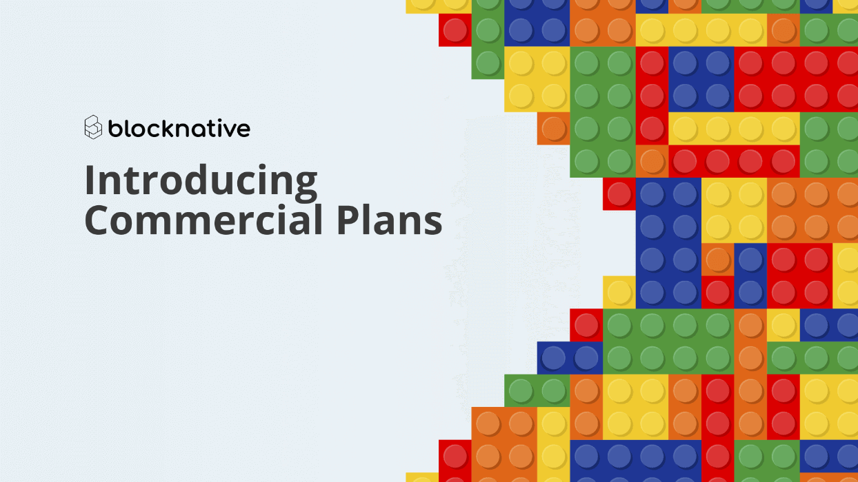 Introducing Blocknative Commercial Plans